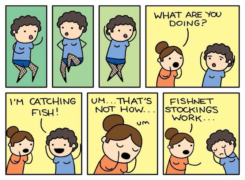 Fish net stockings, not how they work, fishing pun