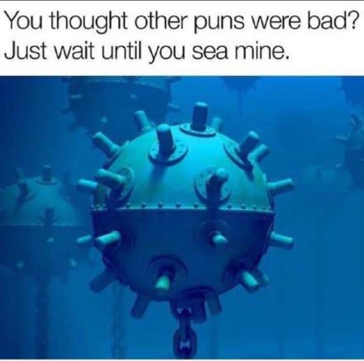 sea mine pun